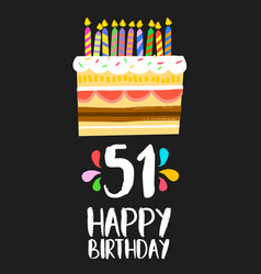 Happy birthday card 51 fifty one year cake vector