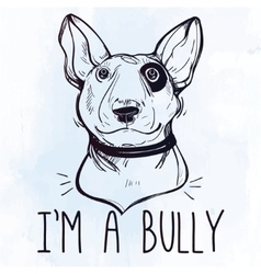 Bull terrier with funny slogan vector