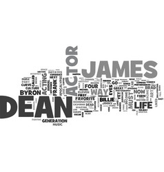 James dean james byron dean text background word vector