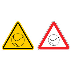 Warning sign tennis attention dangers yellow sign vector
