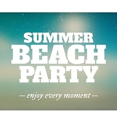 Summer beach party poster with enjoy every moment vector