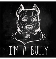 Pit bull terrier with slogan vector