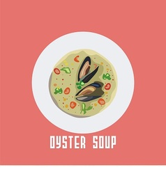 Soup with oyster in a white plate vector