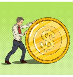 Pop Art Businessman Rolls Gold Dollar Coin vector image vector image