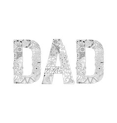 Word dad for coloring decorative zentangle vector