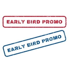 Early bird promo rubber stamps vector