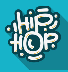 hip hop lettering custom type design vector image vector image