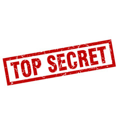 Square grunge red top secret stamp vector