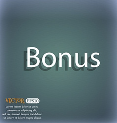 Bonus sign icon special offer label on the vector