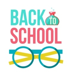 Back to school poster with nerd round glasses vector