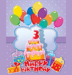 happy birthday 3year 380 vector image