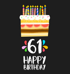 happy birthday card 61 sixty one year cake vector image vector image
