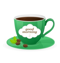 Green cup of coffee and text vector