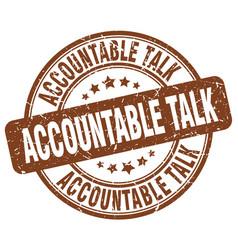 Accountable talk brown grunge stamp vector