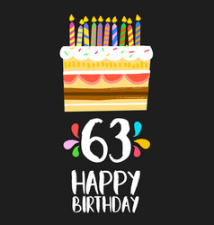happy birthday card 63 sixty three year cake vector image