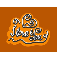 Text i love you hand letterering vector