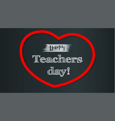 Happy teacher day on school chalkboard backdrop vector