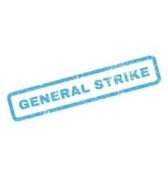 General strike rubber stamp vector