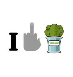 i hate spinach and green leaf lettuce tinned vector image vector image