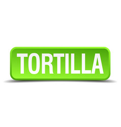 Tortilla green 3d realistic square isolated button vector