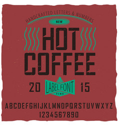 hot coffee font poster vector image vector image