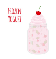 Frozen yogurt with cherry in mason jar sweet vector