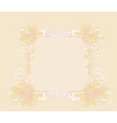 Grunge frame for congratulation with flowers vector