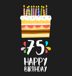 happy birthday card 75 seventy five year cake vector image vector image