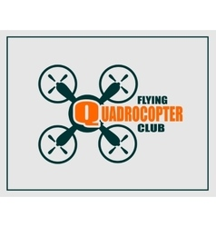 Drone icon quadrocopter flying club text vector