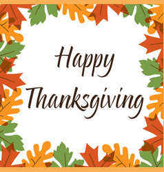 thanksgiving graphic with overlapping leaves frame vector image vector image