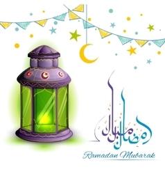 Ramadan Mubarak greeting with illuminated lamp vector image