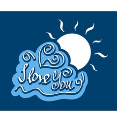 Text i love you on cloud with bright sun vector