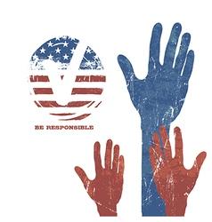 Voting Hands Vote sign Flag background Patriotic vector image vector image