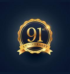91st anniversary celebration badge label in vector
