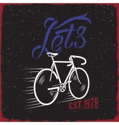 Bicycle quote lets go vector