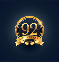 92nd anniversary celebration badge label in vector image