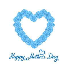 mother Day Heart Made of blue Roses bouquet of vector image vector image