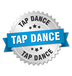 Tap dance 3d silver badge with blue ribbon vector