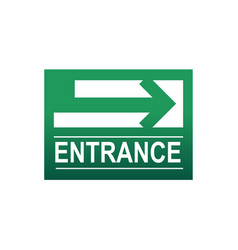 Green entrance sign vector