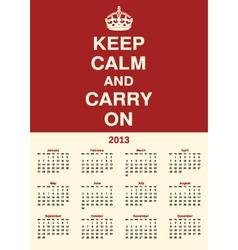 calendar 2013 keep calm vector image vector image