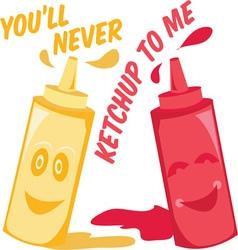 Ketchup to me vector
