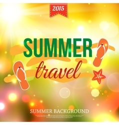 Shining summer travel typographical background vector image vector image