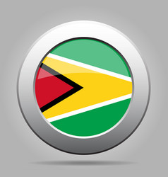 Flag of guyana shiny metal gray round button vector
