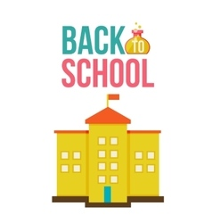 Back to school poster with yellow schoolhouse vector