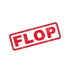 Flop text rubber stamp vector