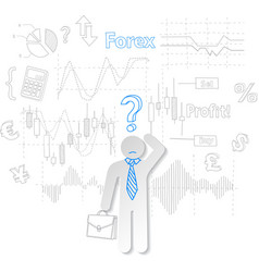 Forex trader and question symbol stock trading vector image vector image