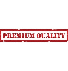 Premium quality stamp vector image vector image