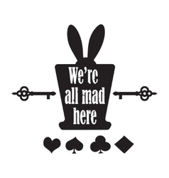 quote with top hat ear rabbit key and vector image