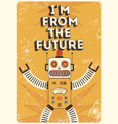 Retro robot vintage poster in grunge style vector