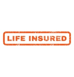 Life insured rubber stamp vector